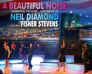 A Beautiful Noise - music and tribute to Neil Diamond @ Lancaster Grand Theatre