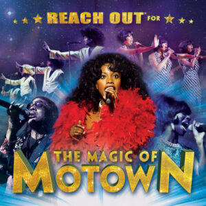 The Magic of Motown @ Lancaster Grand Theatre